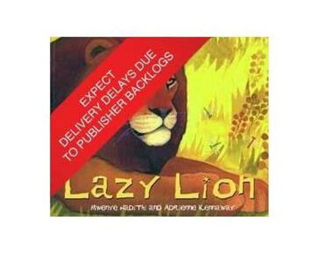 African Animal Tales: Lazy Lion (Paperback / softback)