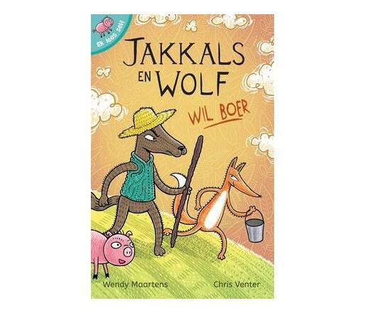 Jakkals en Wolf wil boer: Boek 8