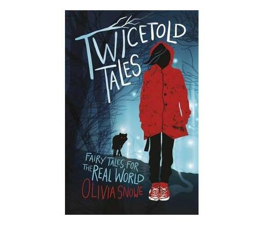 Twicetold Tales : Fairy Tales for the Real World