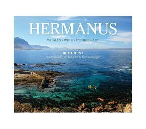 Hermanus : Whales, wine, fynbos, art