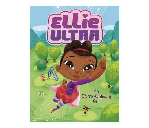 Ellie Ultra - Extra-Ordinary Girl