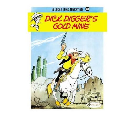 Dick Diggers Gold Mine Book 48