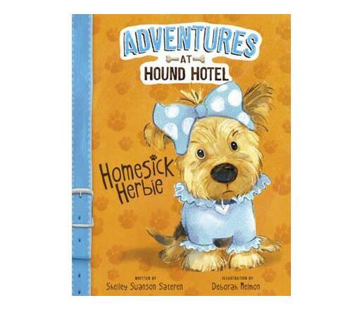 Adventures at Hound Hotel: Homesick Herbie
