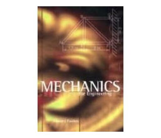 Mechanics for engineering