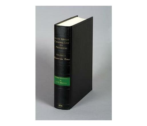 South African Criminal Law and Procedure: Common Law Crimes Vol 2