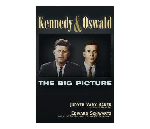 Kennedy and Oswald : The Big Picture
