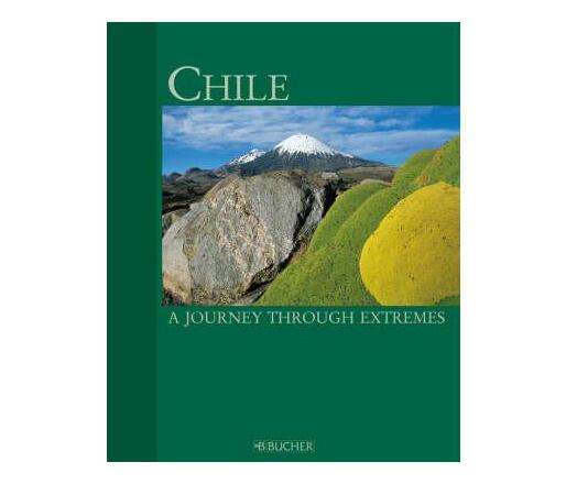 Chile- A Journey Through Extre