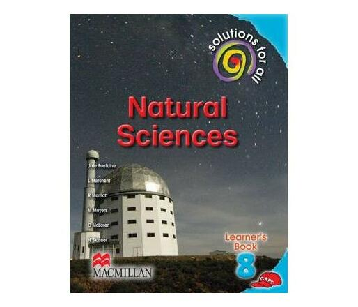 Solutions for all natural sciences: Gr 8: Learner's book