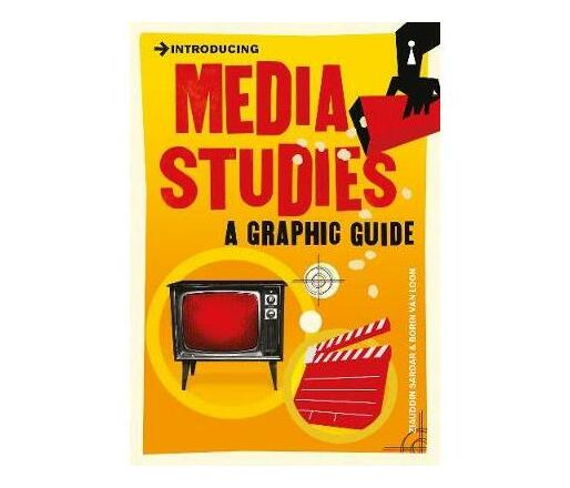 Introducing Media Studies : A Graphic Guide