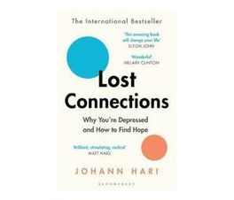Lost Connections : Why You're Depressed and How to Find Hope (Paperback / softback)