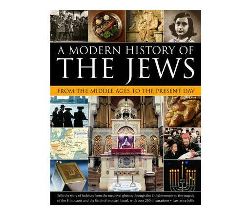 Modern History of the Jews from the Middle Ages to the Present Day