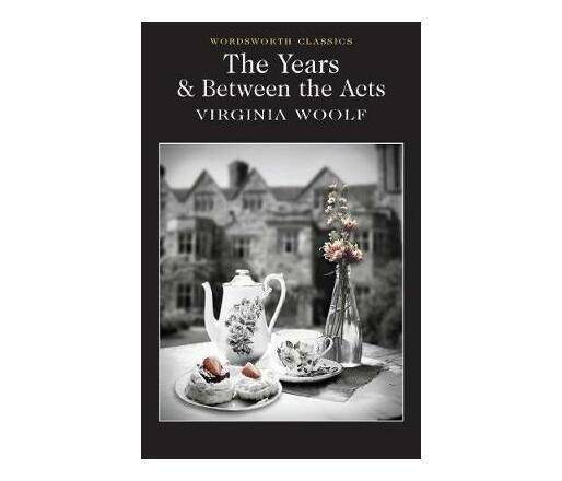 The Years / Between the Acts