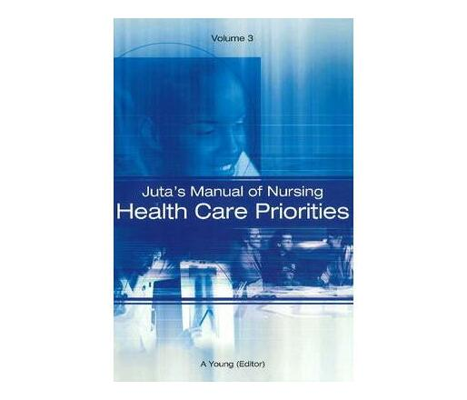 Juta's manual of nursing: Vol 3