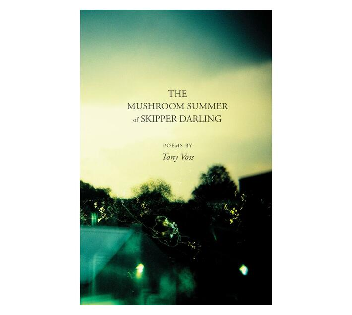 The Mushroom Summer of Skipper Darling