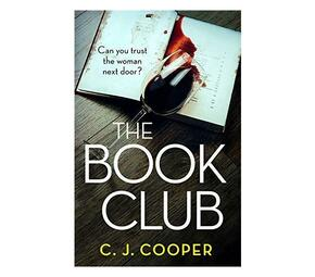 The Book Club : An absolutely gripping psychological thriller