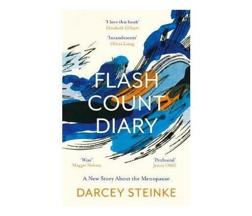Flash Count Diary : A New Story About the Menopause
