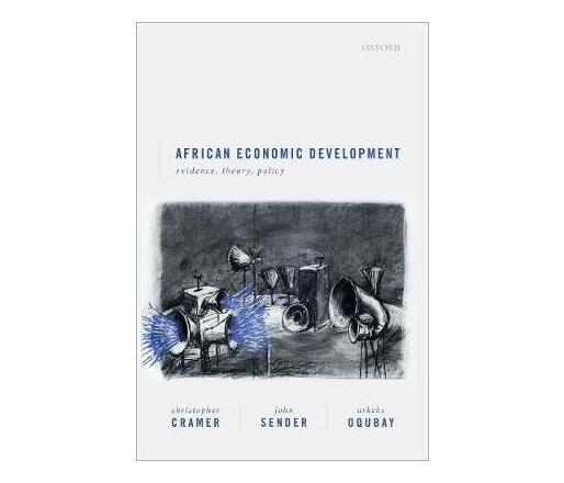 African Economic Development : Evidence, Theory, Policy