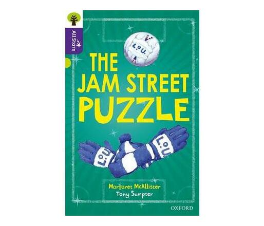 Oxford Reading Tree All Stars: Oxford Level 11 The Jam Street Puzzle : Level 11