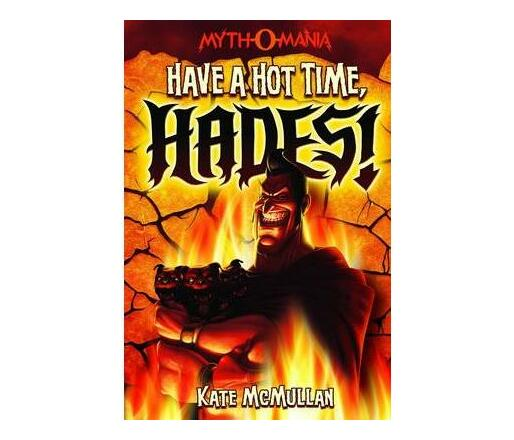 Have a Hot Time, Hades!