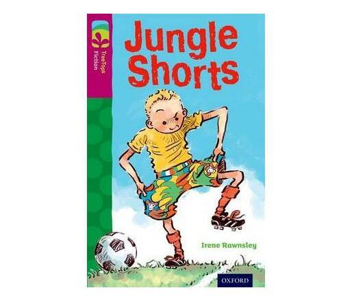 Oxford Reading Tree TreeTops Fiction: Level 10: Jungle Shorts (Paperback / softback)