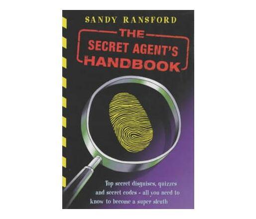 The Secret Agent`S Handbook