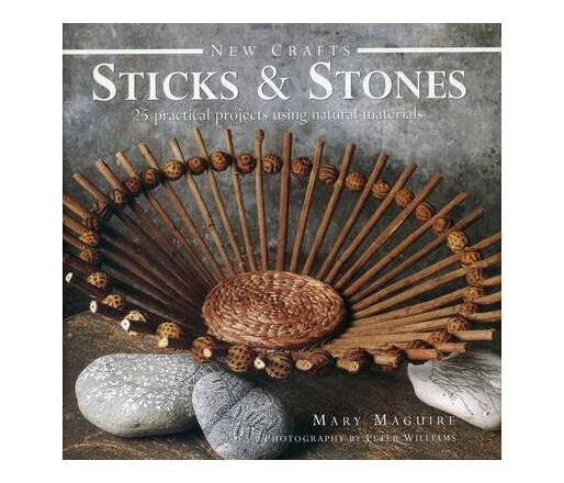 New Crafts: Sticks & Stones
