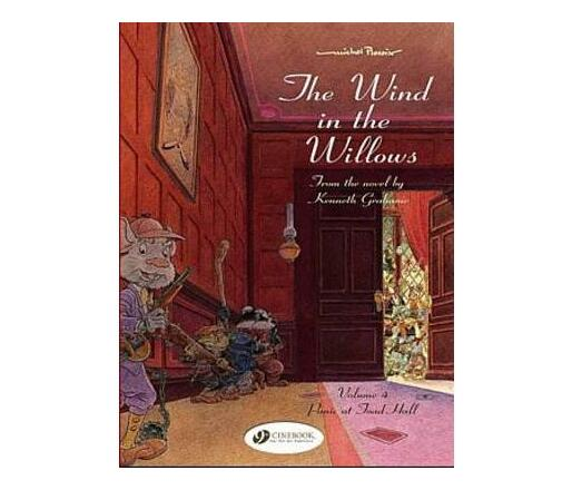 The Wind in the Willows: v. 4 : Panic at Toad Hall