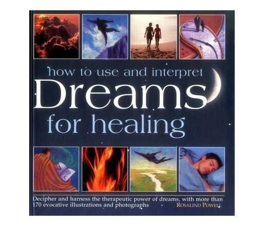 How to Use & Interpret Dreams for Healing
