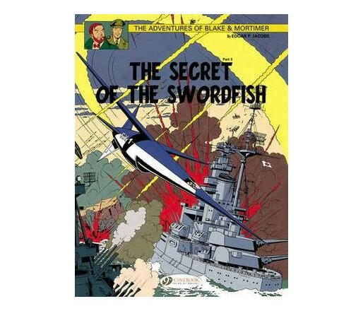 The Adventures of Blake and Mortimer: The Secret of the Swordfish, Part 3 v. 17