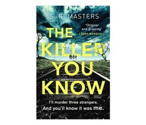 The Killer You Know : The absolutely gripping thriller that will keep you guessing