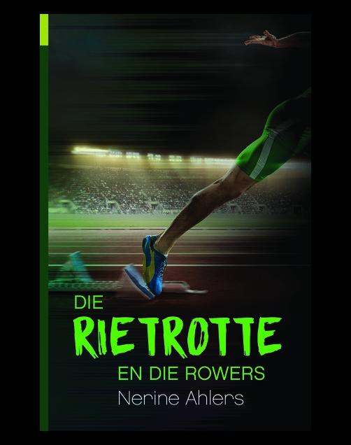 Die Rietrotte en die Rowers : Boek 2