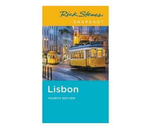 Rick Steves Snapshot Lisbon (Fourth Edition)