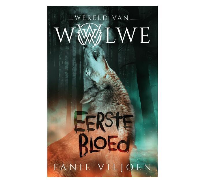 Wêreld van wolwe: Eerste bloed