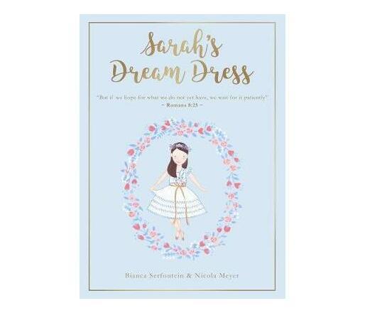 Sarah's Dream Dress