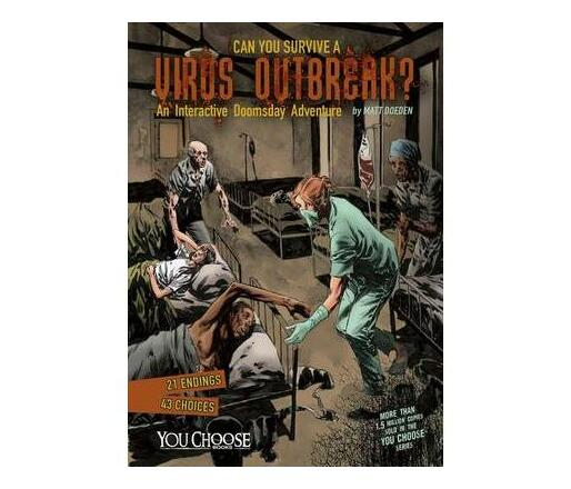 Can You Survive a Virus Outbreak?: An Interactive Doomsday Adventure