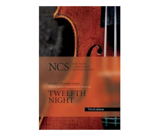 Twelfth Night : Or, What You Will