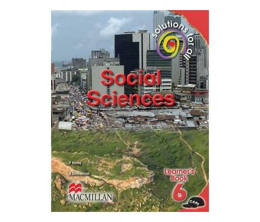 Solutions for all social sciences: Gr 6: Learner's book