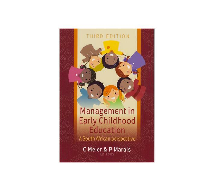Management In Early Childhood Education: A South African Perspective - 3rd Edition
