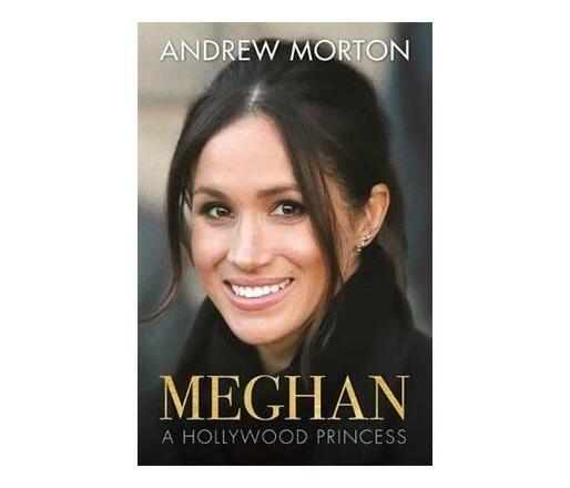 Meghan : A Hollywood Princess