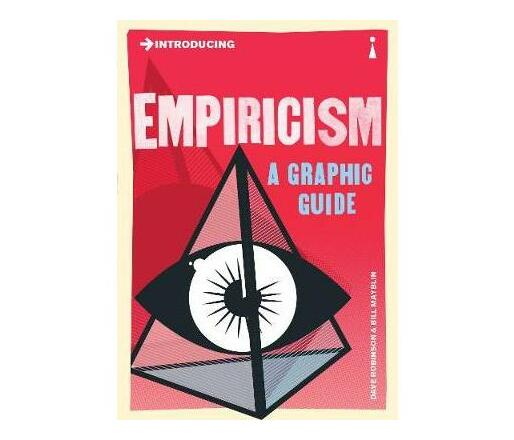 Introducing Empiricism : A Graphic Guide