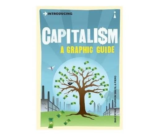 Introducing Capitalism : A Graphic Guide