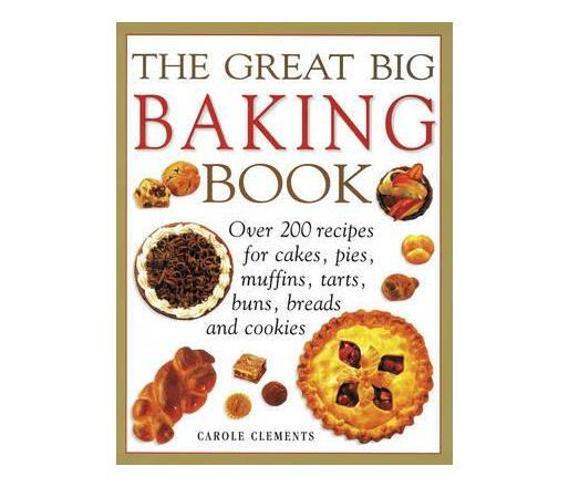 Great Big Baking Book