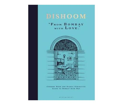 Dishoom : From Bombay with Love