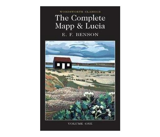 The The Complete Mapp and Lucia: The Complete Mapp & Lucia Queen Lucia, Miss Map, Lucia in London Volume 1