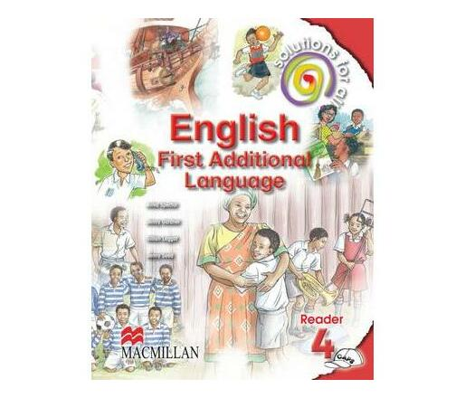 Solutions for all English: Gr 4: Core reader : First additional language