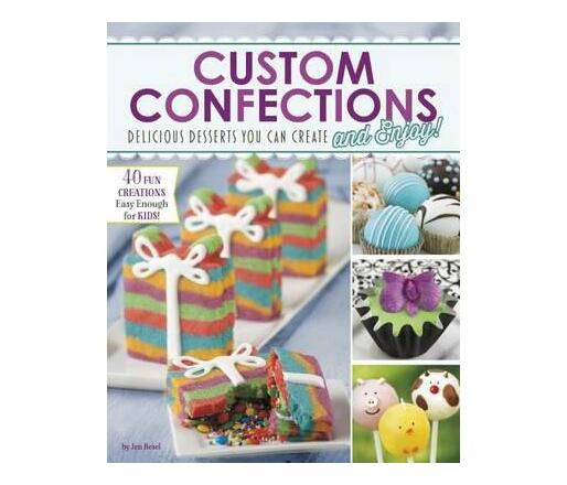 Custom Confections: Delicious Desserts You Can Create and Enjoy