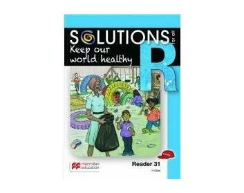 Keep our world healthy: Reader 31: Grade R