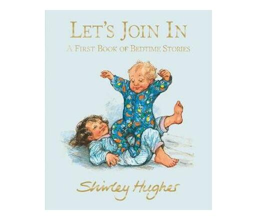 Let's Join In : A First Book of Bedtime Stories