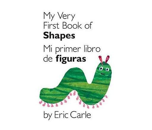 My Very First Book of Shapes / Mi Primer Libro de Formas : Bilingual Edition