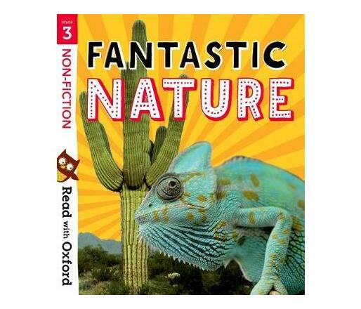 Read with Oxford: Stage 3: Non-fiction: Fantastic Nature
